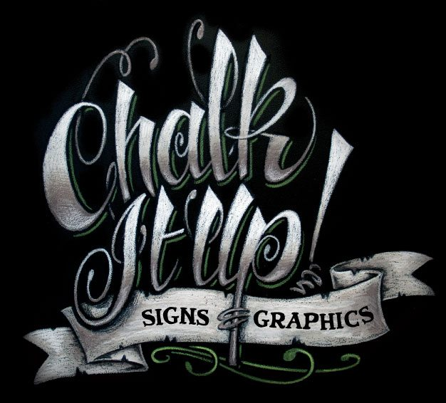 Chalk It Ups Signs Logo Chalkboard