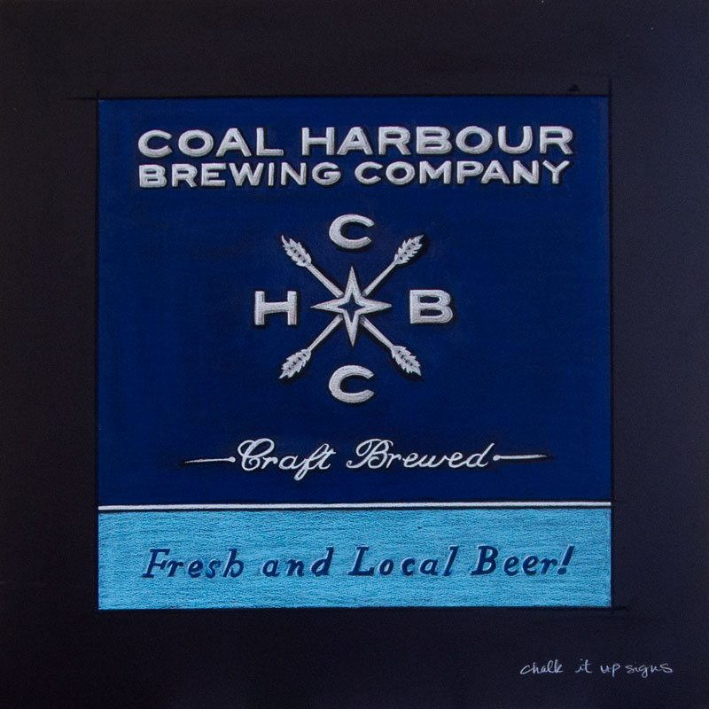 Coal Harbour Brewing Company  Chalkboard Sign