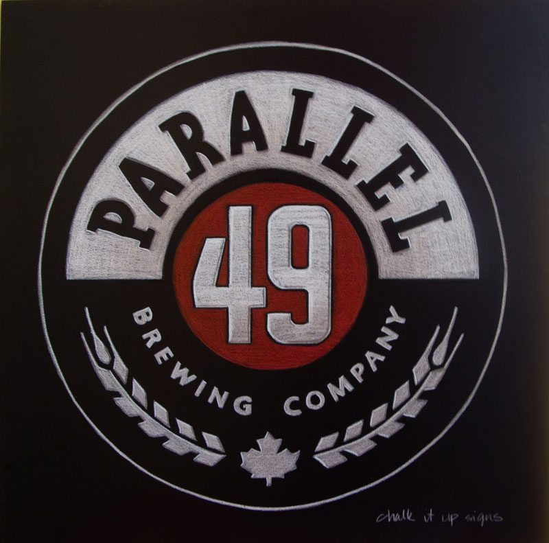 Parallel 49 Brewing Company Chalkboard Sign