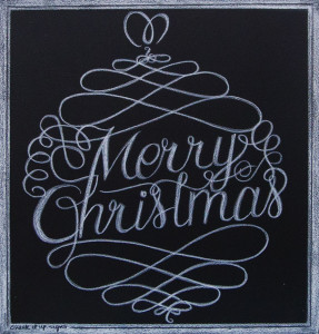 Happy Holidays From Chalk It Up Signs, Merry Christmas Chalkboard