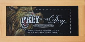 Houston Texas High School Cafeteria Chalkboard Signs, cafeteria lion chalkboard sign, chalk it up signs, Texas, College, prey of day