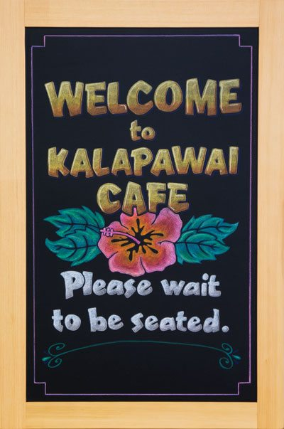 Kalapawai Cafe Chalkboard Specials Sign